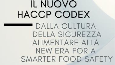 Dalla Cultura della Sicurezza Alimentare alla New Era for a Smarter Food Safety