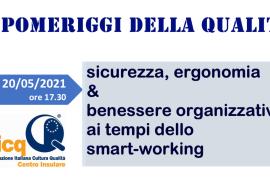Sicurezza, ergonomia & benessere organizzativo, ai tempi dello smart-working