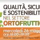 Qualità, Sicurezza e Sostenibilità nel settore ortofrutticolo